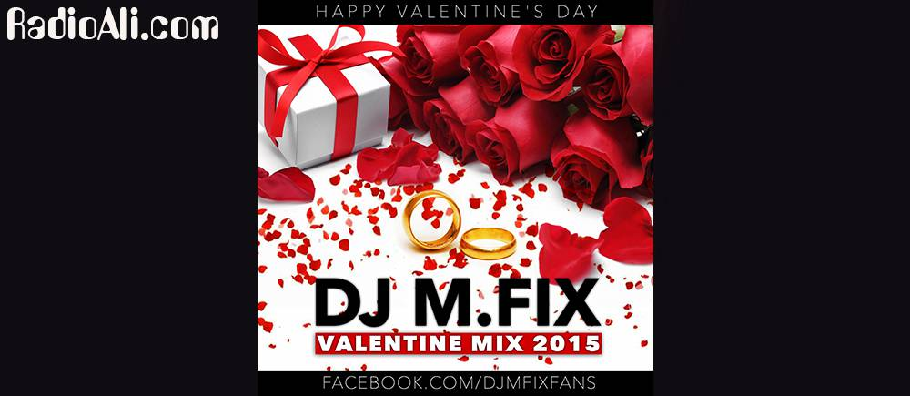 DJ M.FIX - Valentine Mix 2015